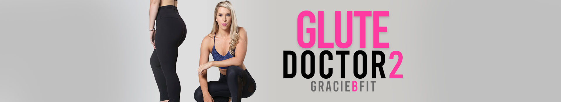 Glute Doctor 2