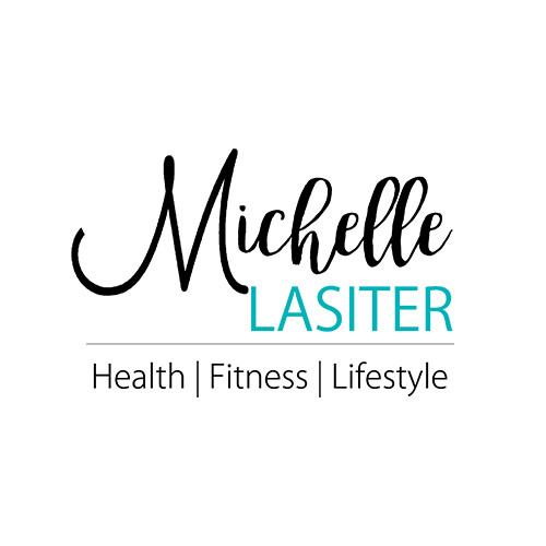 Michelle Lasiter Health | Fitness | Lifestyle